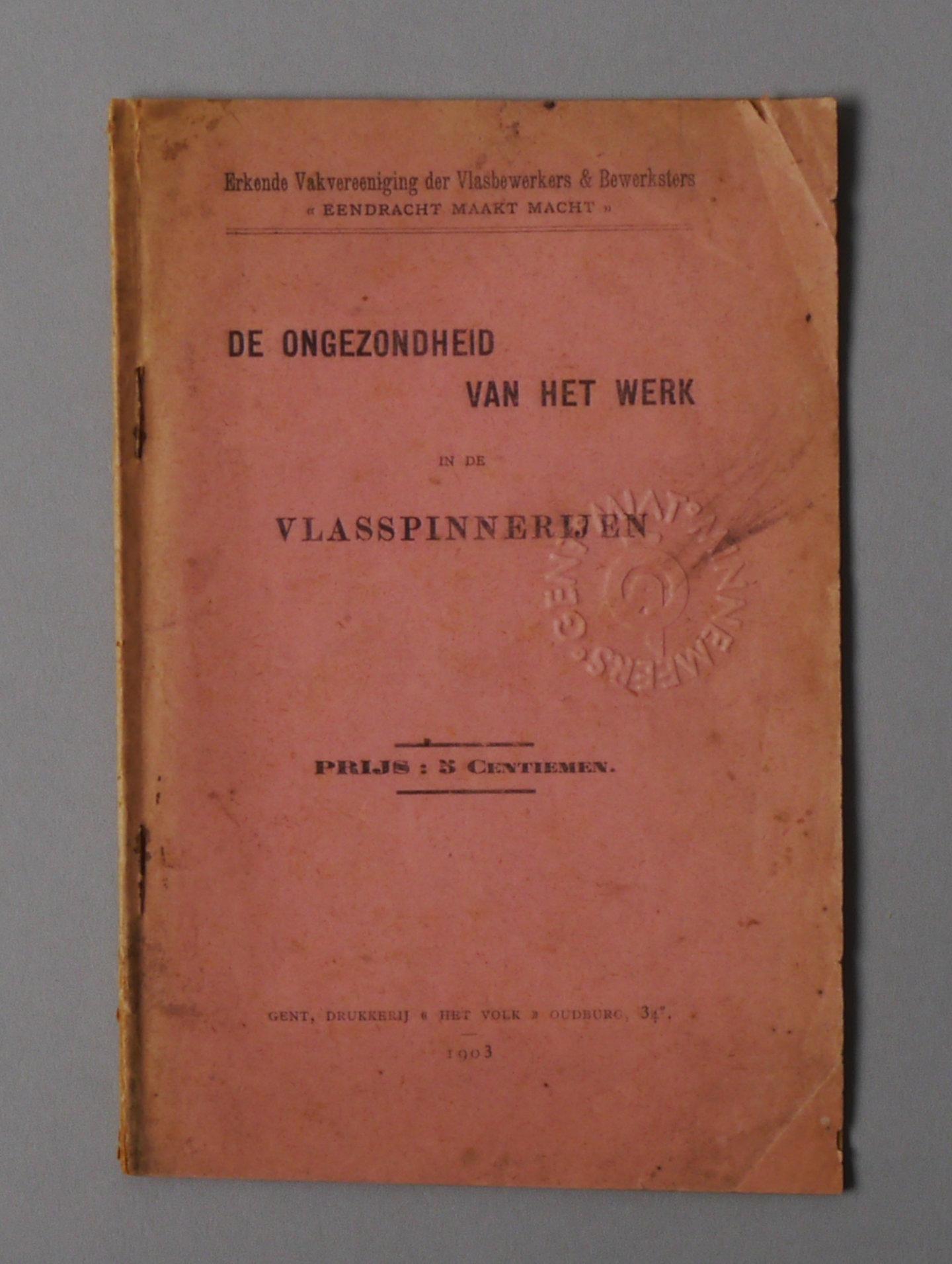 De Ongezondheid Van Het Werk In De Vlasspinnerijen.