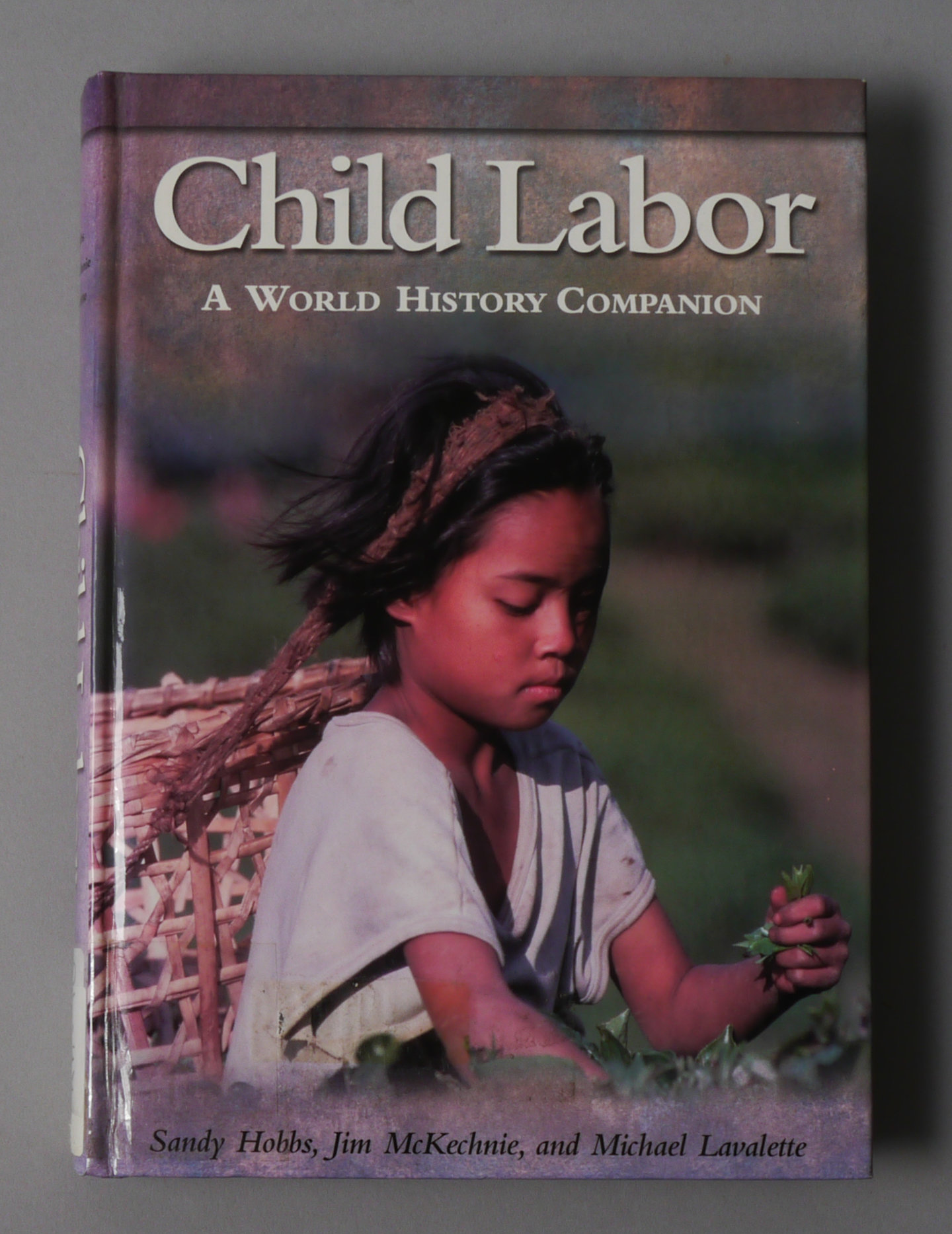 Child Labour: a World History Companion.
