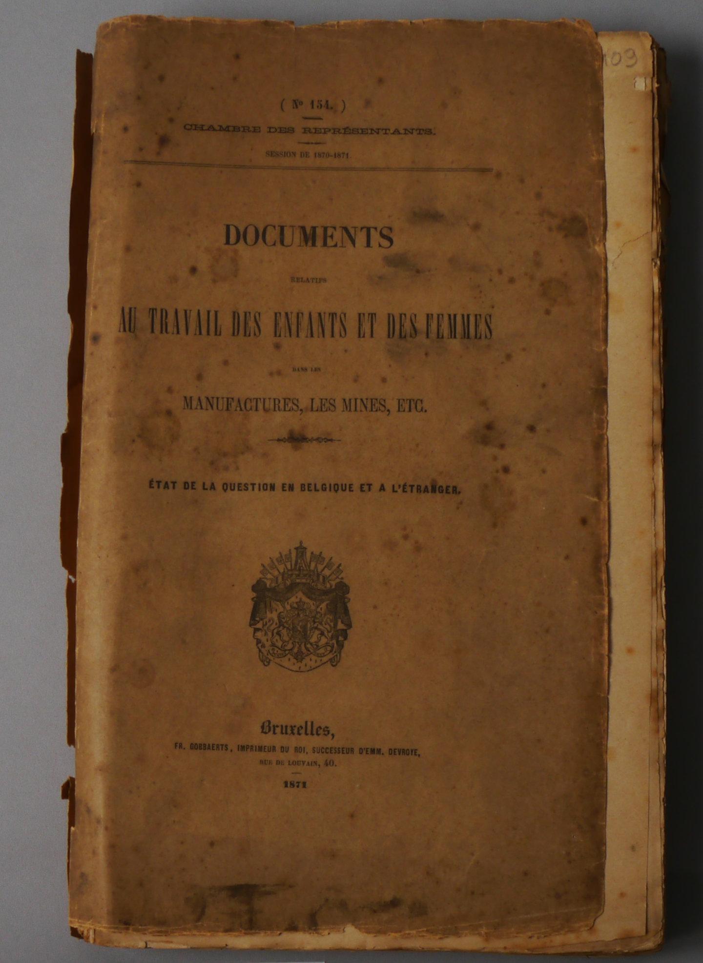 Documents Relatifs Au Travail Des Enfants Et Des Femmes Dans Les Manufactures, Les Mines, Etc.